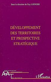 Développement des territoires et prospective stratégique