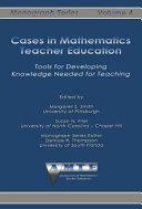 Cases in Mathematics Teacher Education