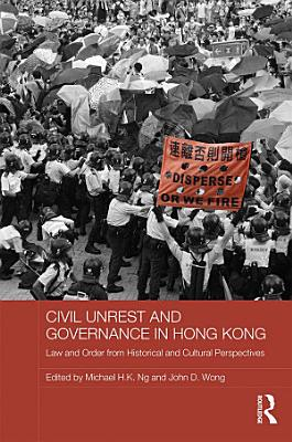 Civil Unrest and Governance in Hong Kong PDF