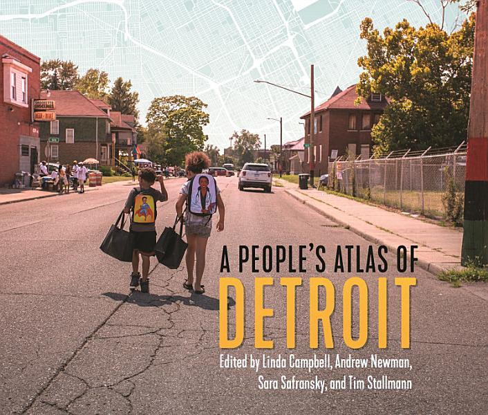 Download A People s Atlas of Detroit Book