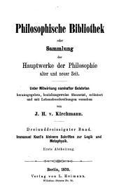 Immanuel Kant's kleinere Schriften zur Logik und Metaphysik: Teil 1