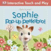 Sophie la girafe: Pop-Up Peekaboo Sophie!
