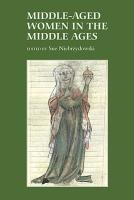 Middle aged Women in the Middle Ages PDF