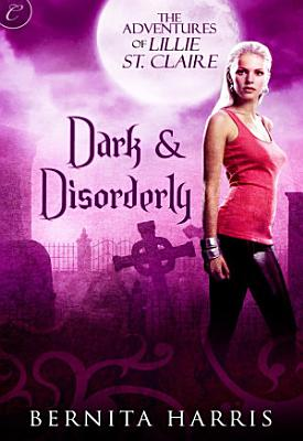 Dark and Disorderly PDF