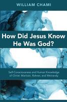 How Did Jesus Know He Was God  PDF