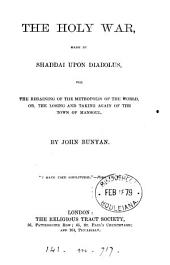 The holy war, made by Shaddai upon Diabolus