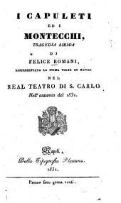 I Capuleti ed i Montecchi: Tragedia lirica