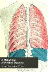 A Handbook of medical diagnosis