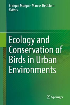Ecology and Conservation of Birds in Urban Environments PDF