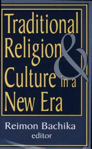 Traditional Religion and Culture in a New Era PDF