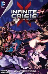 Infinite Crisis: Fight for the Multiverse #3