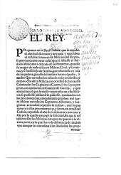 El Rey. Por quanto en la Real Cedula, etc. [Decree regulating service in the militia. 15 Oct. 1708.]