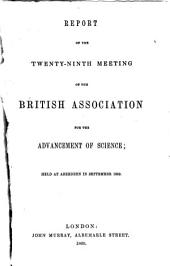Report of the ... Meeting of the British Association for the Advancement of Science: Volume 29