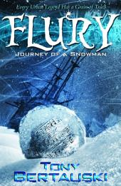 Flury: Journey of a Snowman: A Science Fiction Adventure