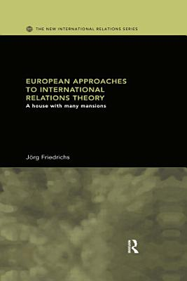 European Approaches to International Relations Theory PDF