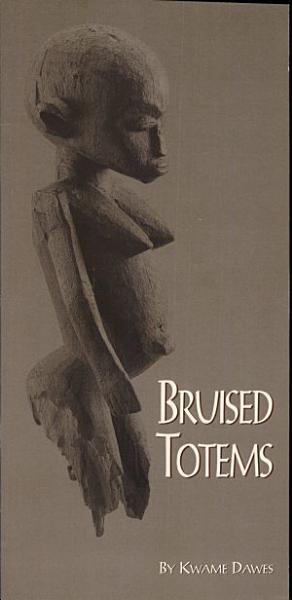 Download Bruised Totems Book