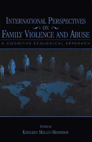 International Perspectives on Family Violence and Abuse