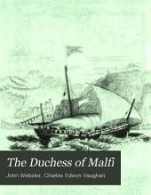 The Duchess of Malfi: A Play