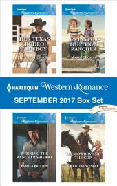 Harlequin Western Romance September 2017 Box Set: Her Texas Rodeo Cowboy\Winning the Rancher's Heart\Twins for the Texas Rancher\The Cowboy and the Cop