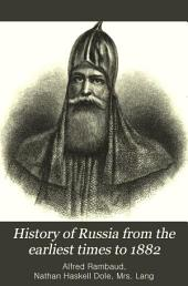 History of Russia from the Earliest Times to 1882: Volume 1