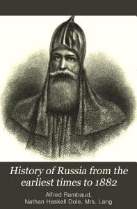 History of Russia from the Earliest Times to 1882 PDF