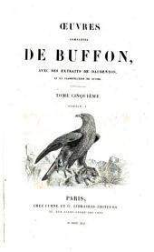Oeuvres completes de Buffon: avec des extraits de Daubenton et la classification de Cuvier, Volume5