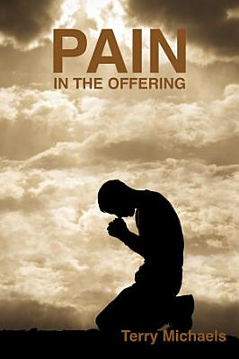 Pain in the Offering PDF