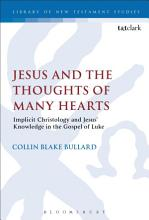 Jesus and the Thoughts of Many Hearts PDF