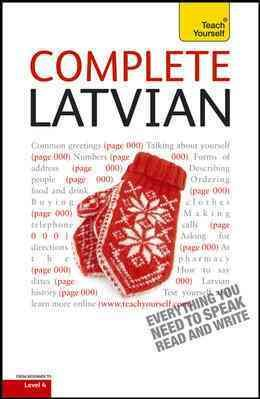 Complete Latvian  A Teach Yourself Guide