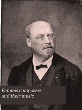 Famous composers and their music: Volume 4