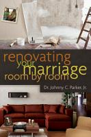 Renovating Your Marriage Room by Room SAMPLER PDF