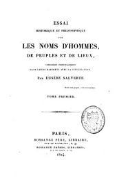 Essai historique et philosophique sur les noms d'hommes, de peuples, et de lieux: considérés principalement dans leurs rapports avec la civilisation, Volume1