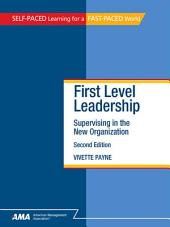 First Level Leadership, Second Edition
