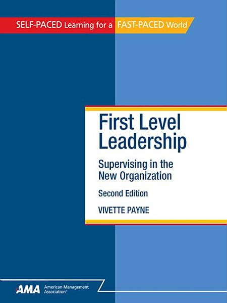First Level Leadership  Second Edition PDF