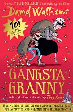 Gangsta Granny: Limited 10th Anniversary Edition of David Walliams' Bestselling Children's Book