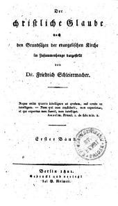 Der christliche Glaube nach den Grundsätzen der evangelischen Kirche im Zusammenhange dargestellt: Erster Band, Band 1