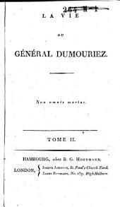 La vie du général Dumouriez: Volume2