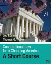 Constitutional Law for a Changing America: A Short Course, Edition 7
