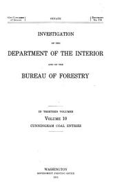 Investigation of the Department of the Interior and of the Bureau of Forestry: Cunningham coal entries