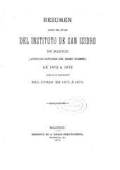 Resumen acerca del estado del Instituto de San Isidro de Madrid (antiguos estudios del mismo nombre) de...: leido en la inauguración del curso de...