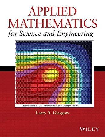 Applied Mathematics for Science and Engineering PDF