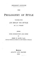 The Philosophy of Style: Together with an Essay on Style