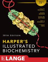 Harpers Illustrated Biochemistry 30th Edition: Edition 30