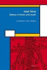 Fatal Thirst: Diabetes in Britain until Insulin