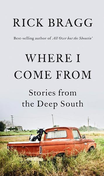 Download Where I Come from Book