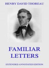 Familiar Letters (Extended Annotated Edition)