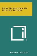 Marx on Mallock Or Facts Vs  Fiction PDF