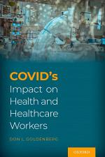 COVID's Impact on Health and Healthcare Workers