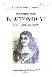 Sua magestade el-rei, o senhor D. Affonso VI.: e sua serenissima esposa