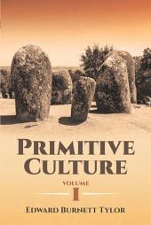 Primitive Culture: Volume 1